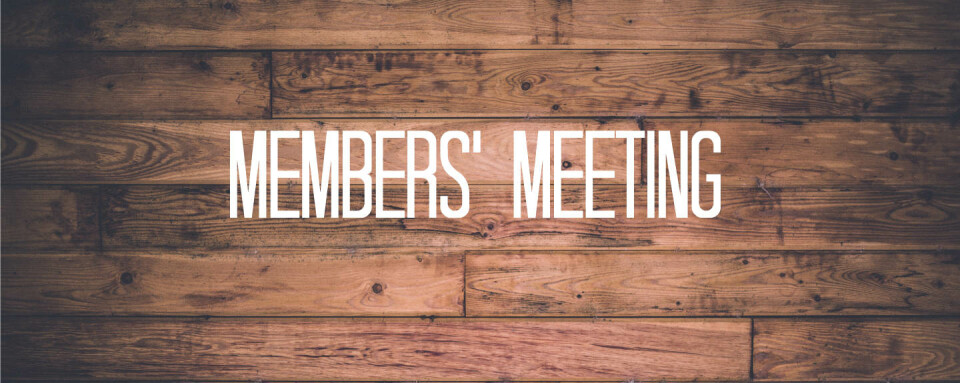 Wednesday Evening Activities: Members' Meeting