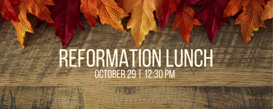 Reformation Lunch