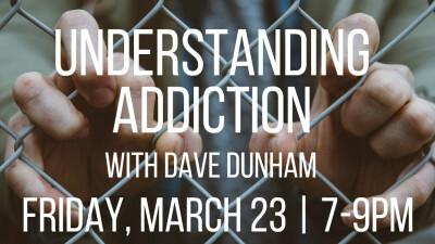Understanding Addiction Seminar