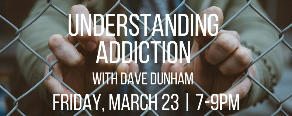 Understanding Addiction Seminar