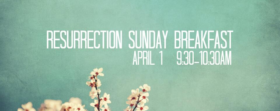 Resurrection Sunday Breakfast