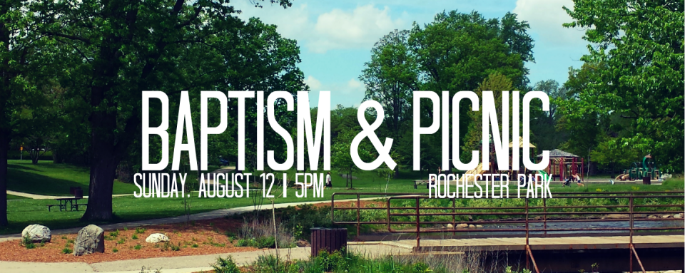 Baptism & Picnic