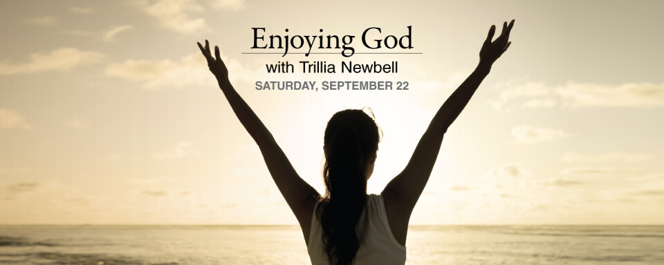 Enjoying God: Women's Seminar with Trillia Newbell