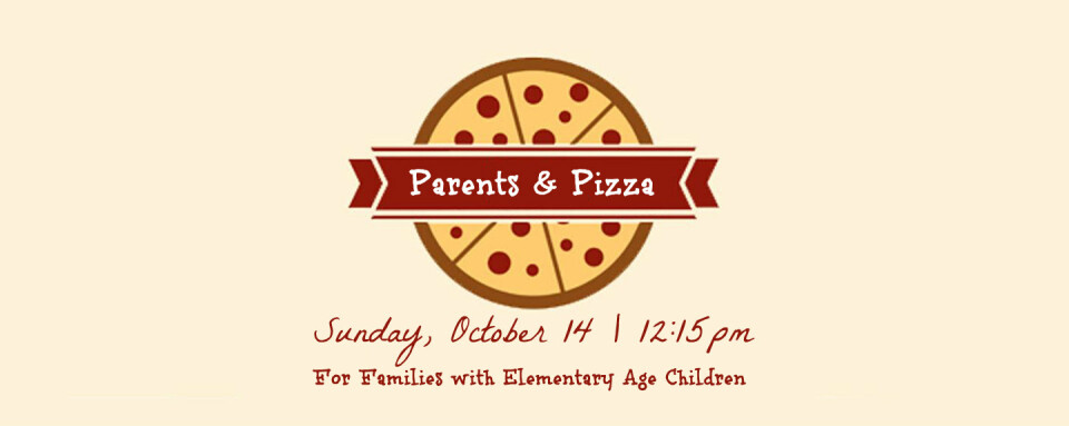 Parents & Pizza (Elementary)