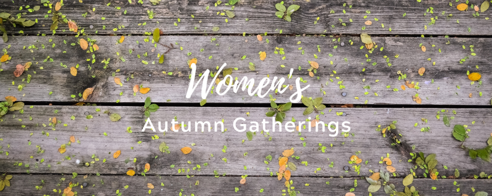 Women's Autumn Gathering