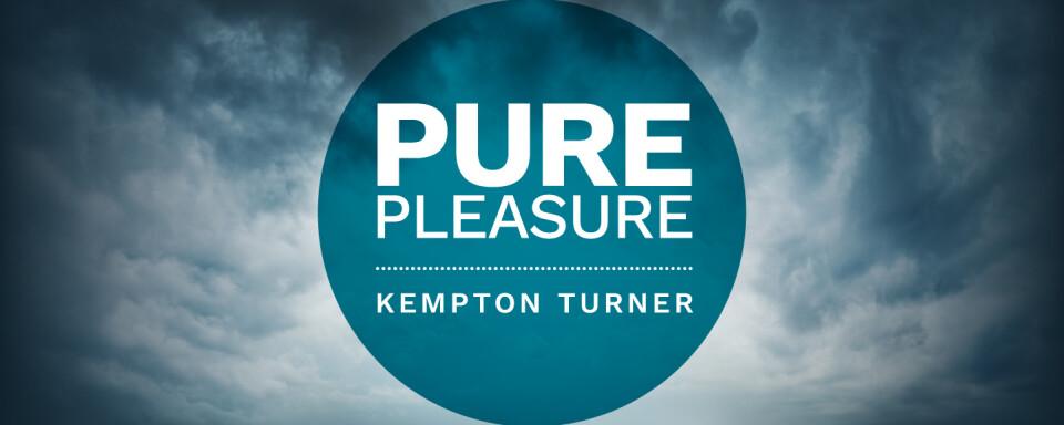 Pure Pleasure Seminar with Kempton Turner