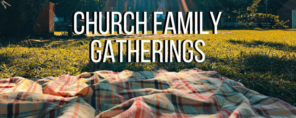 Church Family Gathering